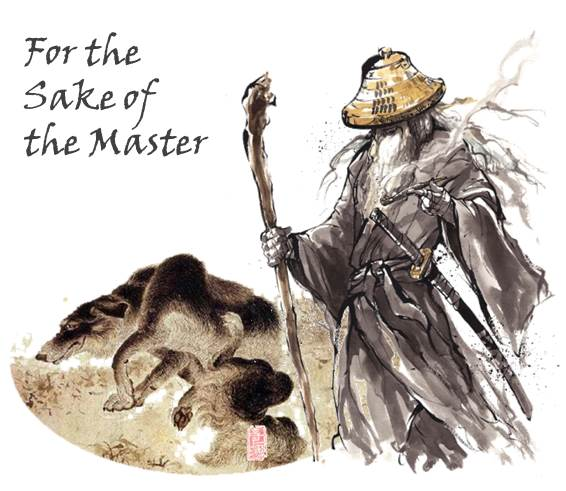 For the Sake of the Master